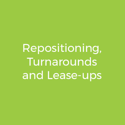 Repositioning, Turnarounds and Lease-ups